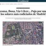 Pryconsa, Ibosa, Vía Célere... Puja por uno de los solares más codiciados de Madrid
