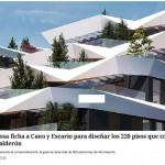 Grupo Ibosa ficha a Cano y Escario para diseñar los 220 pisos que construirá en Mahou-Calderon